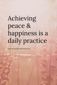 Achieving-peace-happiness-is-a-daily-practice.jpg